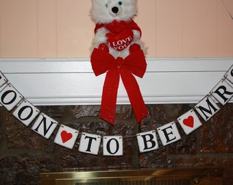 SOON to be MRS  Wedding Banner -Engagement Party Decoration - Photo Prop