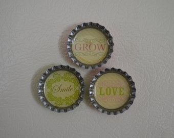 Ready to Ship--Smile, Grow, Love---Bottlecap Magnet Set