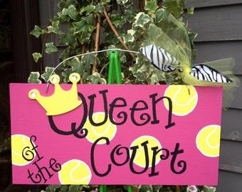 Queen of the Court wooden tennis sign
