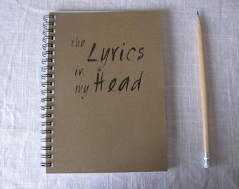 the lyrics in my head - 5 x 7 journal