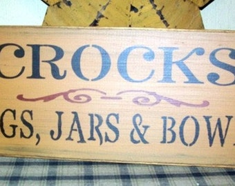 CROCKS Jugs Jars Bowls Primitive Sign