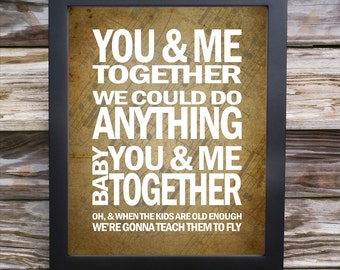 Song Lyric Print  - You and Me Together - Dave Matthews Band - typography subway style - custom colors
