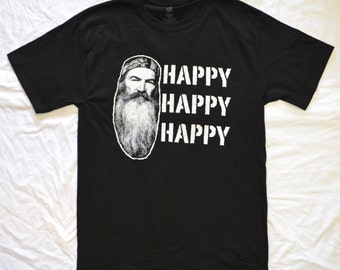 T-Shirt: DUCK DYNASTY Happy Happy Happy Commander Call Hunting in Sizes S-4XL