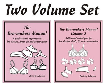 Two Volume Set - The Bra-makers Manuals