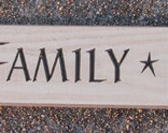 Primitive Country Engraved 4633 Faith Family Friends  Shelf Sitter Wood Signs