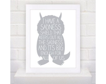Digital Download Where the Wild Things Are Nursery Art kids, I have a Sadness - 8x10 or 11x14