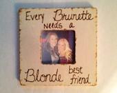 Blonde and Brunette Best Friends Frame