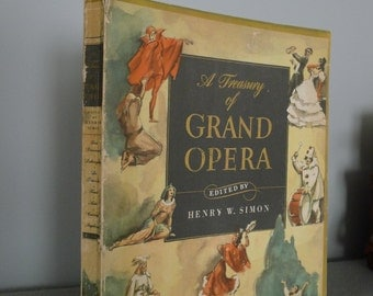 A Treasure of Grand Opera - edited by Henry W. Simon (1946) with sleeve