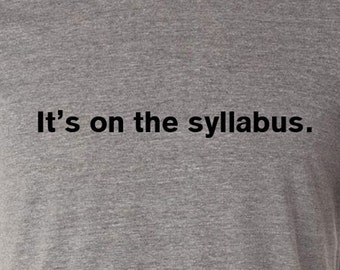 It's On the Syllabus.