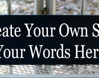 Create your own wood sign with your words