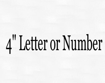 "4"" personalized letter or number vinyl decal"