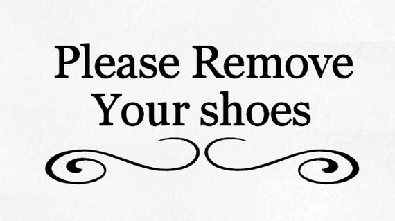 Super Please remove your shoes vinyl decal YE46
