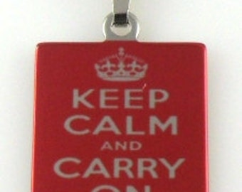 Keep Calm and Carry On print in red on Square Stainless Steel Pendant Necklace