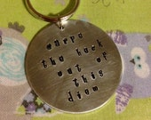 Carpe the heck out of this diem-- Inpirational Hand Stamped Round Keychain