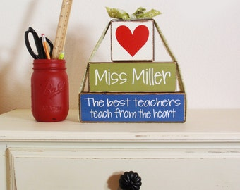 3- Block Stack The Best Teachers Teach From The Heart Custom Name-Painted Wooden Blocks-Vinyl Letters-Country Decor-Shabby