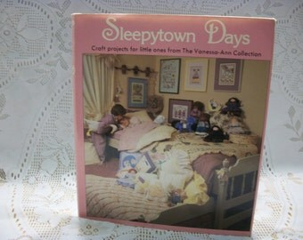 Sleepytown Days Craft Book Craft projects for little ones from The Vanessa Ann Collection 1986