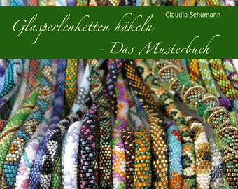 "Claudia Schumann ""Glasperlenketten häkeln - Das Musterbuch"" (Beading book)"