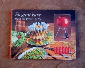 Weber Elegant Fare Cookbook, Weber Kettle Cookbook, Outdoor Cooking Cook Book, 1977 Vintage Cookbook