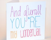 You're My Wonderwall - Oasis Lyrics- Love Romance Card