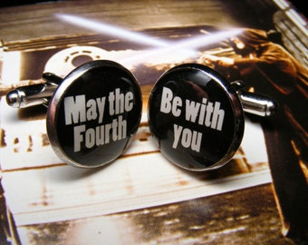 May the Fourth be with you Cufflinks - Geekery - Weddings - Mens Accessories - Jewellery - Gift for Men - Jewelry for Men - Cuff Link