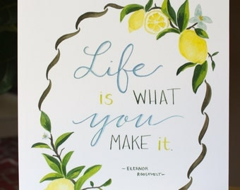 Life Is What You Make It - Lemons Print