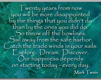 INSPIRATIONAL Quote by Mark Twain Explore - Dream - Discover - Graduation Card - Also available as a Print - Great Gift Idea (CGRAD2013049)