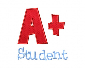 INSTANT DOWNLOAD A Plus Student Machine Applique Embroidery Design