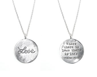 """Love Necklace in Silver -  """"Where There Is Love There Is Life"""" Gandhi Inspirational Quote / Sentiments Collection"""