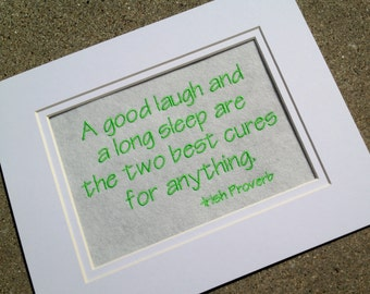 "A Good Laugh and Sleep Embroidery Quote Matted 10"" x 8"" - Ready to Ship"