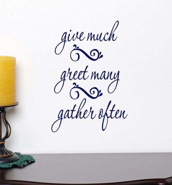Give Much Greet Many Gather Often decal wall sticker words decor quotes and sayings, Christmas decor