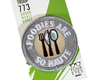 Foodies are so Haute - Modern Merit Badge - Iron On Patch