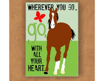 Horse Magnet Go With All Your Heart 2 x 3