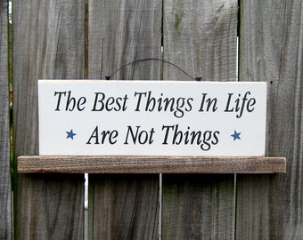 The Best Things Sign, Wooden Sign, Hand Painted, Inspirational Quote, Family Sign, Rustic Wood Sign, Country Decor, Gray, Black