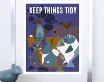 Pet Care Poster Print, Fish Aquarium Art, Fine Art Print - Keep Things Tidy - Original Illustration - Typography Poster Print