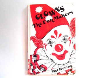 Clowns the Fun Makers, a Vintage Children's Book, 1980s