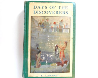 Days of the Discovers, a Vintage Children's Book, 1921