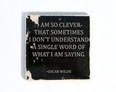 OSCAR WILDE Clever Quote Stone Coaster (1 Black and White Oscar Wilde Coaster) Black and White Home Decor