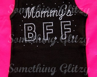 Mommys BFF Tank Top, Tee or LS Tee