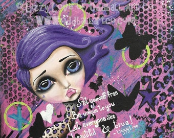 Big Eyed Art Mixed Media Girl Giclee Art Print Signed Reproduction Set Yourself Free by Lizzy Love [IMG#102]