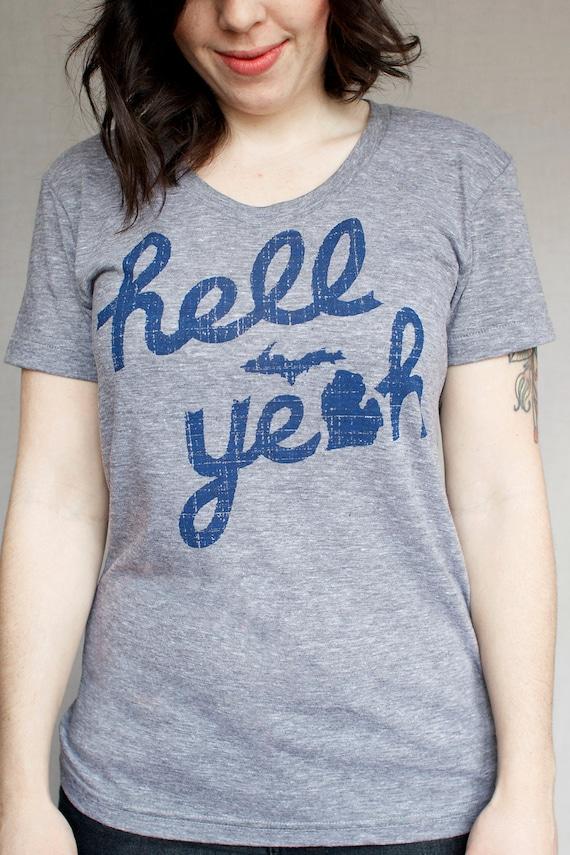 Small Womens Hell Yeah Michigan Shirt