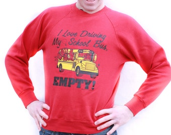 Vintage Bus Driver Novelty Sweatshirt Size L / Funny Vintage Sweatshirt / Bus driver Gift