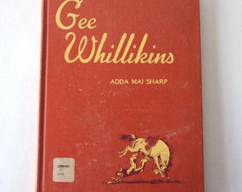 vintage childrens book, Gee Whillikins by Adda Mai Sharp, 1950, from Diz Has Neat Stuff