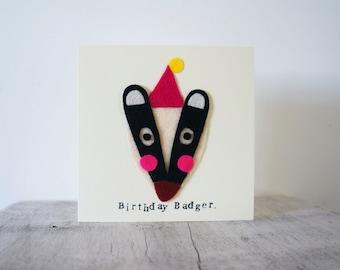 Handmade Badger Birthday Card. Felt Badger Card