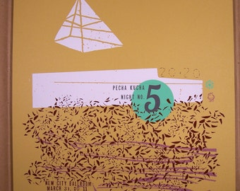 Pecha Kucha Night no. 5 / 16x20 limited edition screenprint