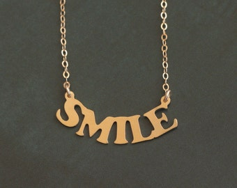 Gold SMILE Necklace , Don't Worry - Be Happy , Word Charm , Gift for Women , Smile Pendant , Word Necklace , Smile Jewelry , Gift for Women