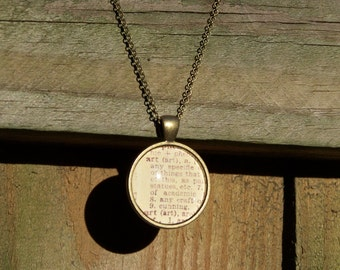 Art Vintage Dictionary Print Handmade Cabochon Necklace--Graduation Gift for the Artist