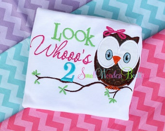 Look Whoo's 2 Embroidered Shirt  - Birthday Embroidered Shirt  - 2nd Birthday Embroidered Shirt  - Owl Birthday Shirt - 1st BIrthday Shirt