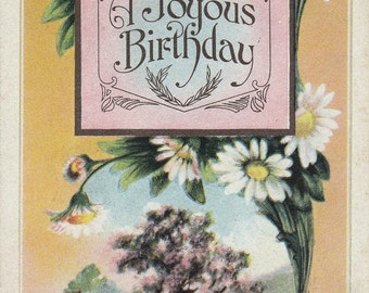 Ca. 1912 Birthday Greetings Postcard - Flowers - 868