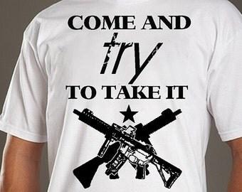 Size XXL Come and TRY to TAKE it 2nd Amendment tshirt New white black shirt mens man rifle star security gun patriot