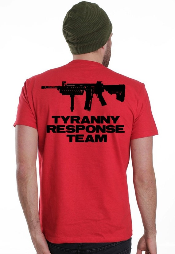 Sale 70% 2xl TYRANNY RESPONSE TEAM 2nd Amendment tshirt New black red shirt men's mens liberty death flag patriot don't tread on me snake